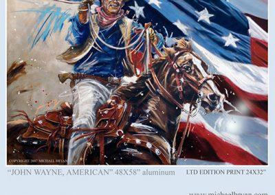 John Wayne American, 48x58 (aluminum), Gallery Retail: $1,500.00