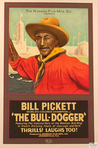 """Bill Pickett """"The Bull-Dogger"""""""